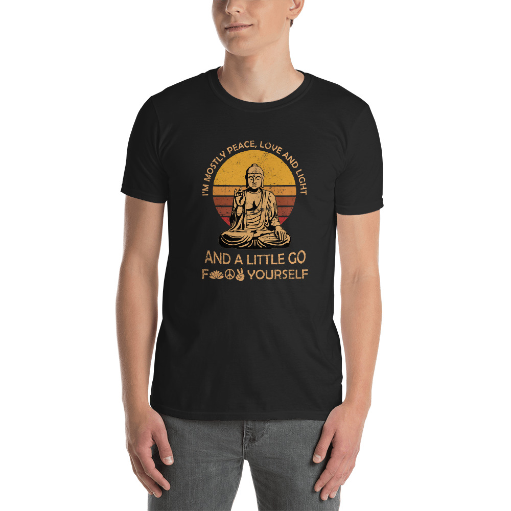 Download I'm mostly peace love light and a little go Yoga T-Shirt ...