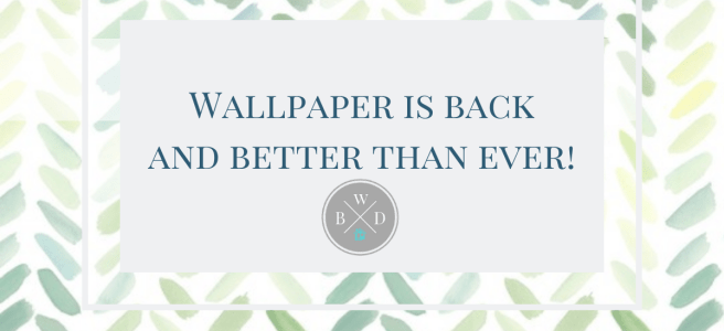 Wallpaper Trends and Tips Eagan MN