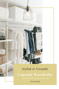 Create a Stylish and Versatile Capsule wardrobe for work