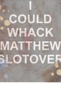 matthew slotover