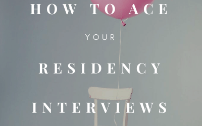 How to Ace Your Residency Interview