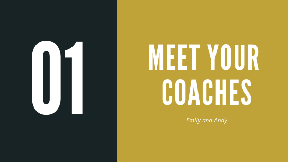 Episode 1 – Meet your coaches