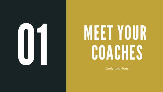 Episode 1 – Meet your coaches