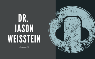 #26 – Dr. Jason Weisstein | On the McDonaldization of Medicine