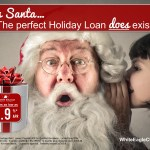 Yes Santa!  The Perfect Holiday Loan DOES Exist!