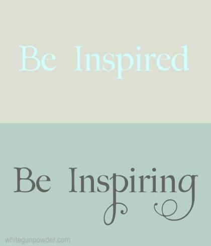 Be inspired be inspiring-5