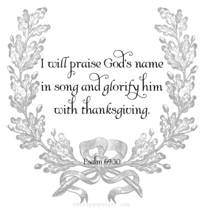 Thanksgiving, Psalm 69:30