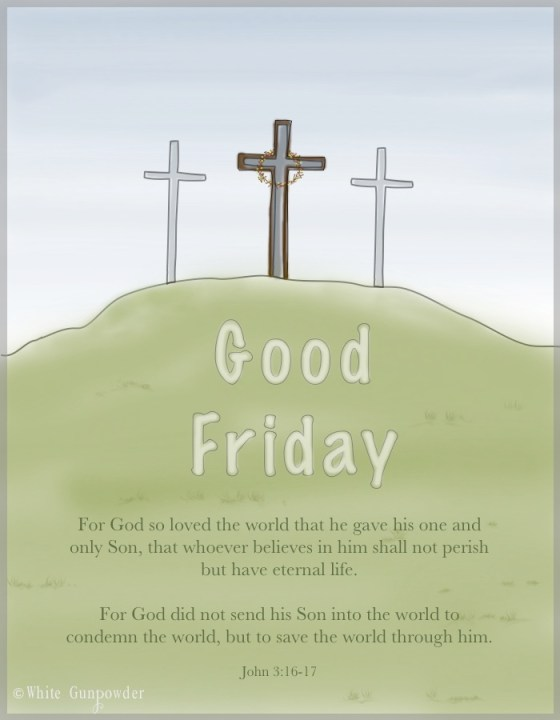 Easter ~ Good Friday