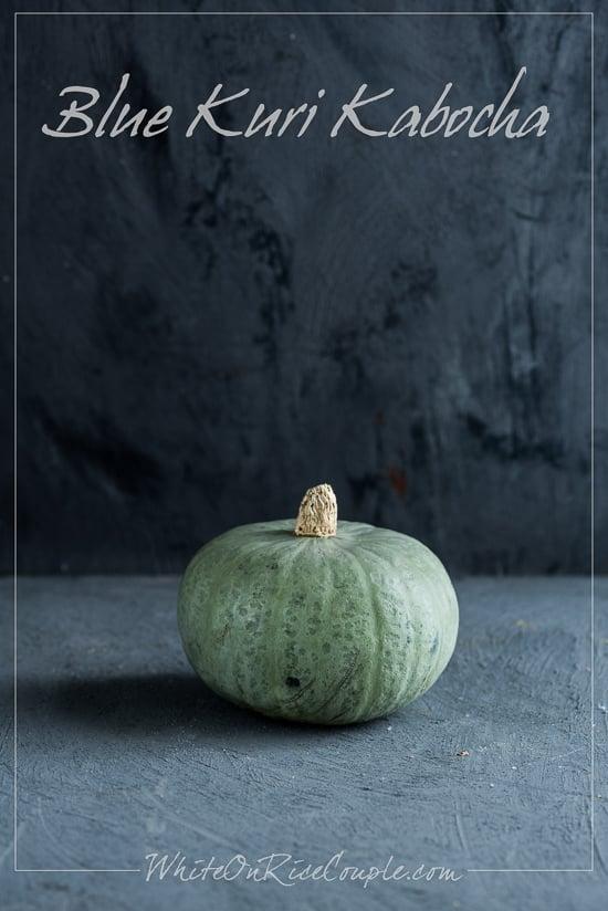 Blue Kuri Kabocha Squash: Winter Squash and Pumpkin Guide from Todd & Diane   @whiteonrice