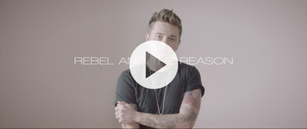 Reece Mastin Rebel and the Reason