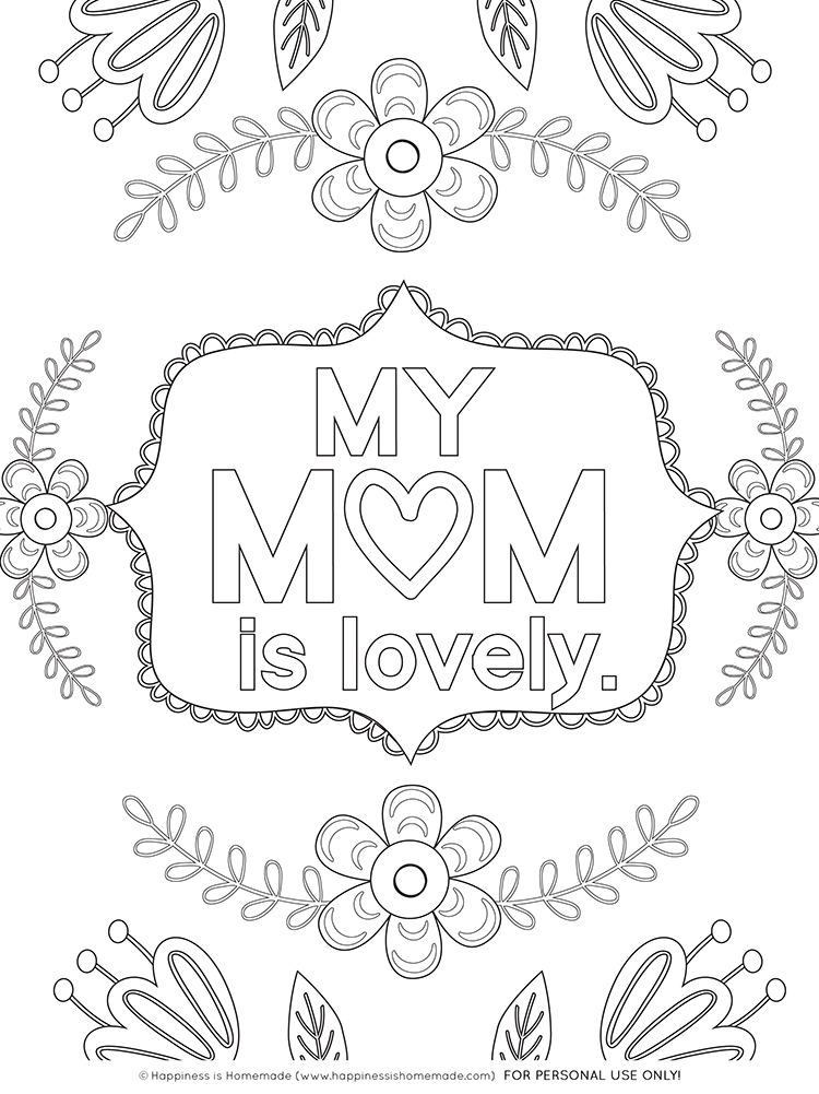 mothers day coloring pages free printables happiness is