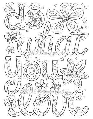 do what you love coloring page thaneeya love coloring