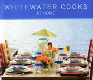 Book 2: Whitewater Cooks at Home