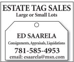 Ed Saarela Estate Tag Sales