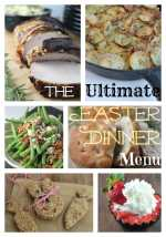 The Ultimate Easter Dinner Menu