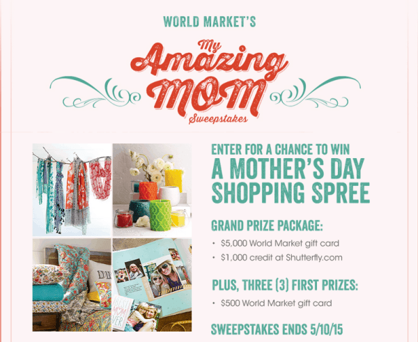 World Market My Amazing Mom Sweepstakes