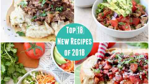 Top 18 News Recipes 2018 - text overlay on collage of images of german meatballs, buffalo chicken stuffed peppers, bruschetta baked brie and buffalo chickpea buddha bowls