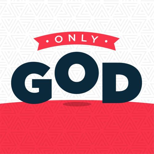 Only God deserves our worship