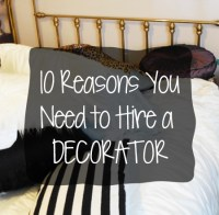 10 Reasons YOU Need a Decorator...