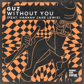 Guz - Without You (feat. Hannah Jane Lewis)