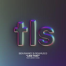 (Artwork) Ben Rainey, Seamus D - Like That (feat. Jenny Voss)