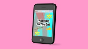 "A gross pink background with a smart phone in front. On the screen is a tasteless image with a thumb's up, ""Friending On The Go!"" and ""Learn How!""."