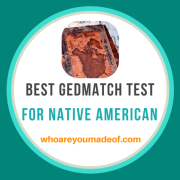 Best Gedmatch Test for Native American