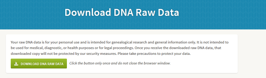 The button to really download Ancestry DNA data
