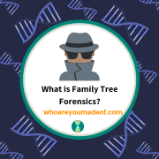 What is Family Tree Forensics?