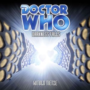 BTR Productions Darkness Falls cover Doctor Who fan audio production