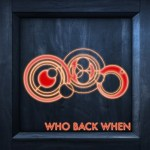 Who Back When Bonus Episode