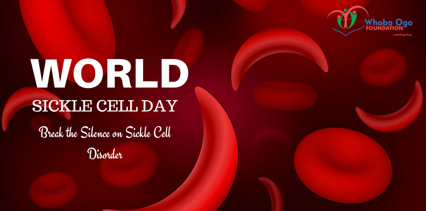 World Sickle Cell Day – Whoba Ogo Foundation