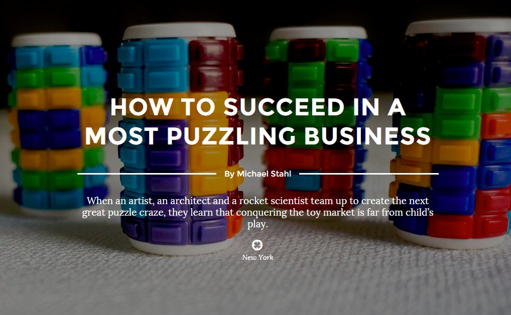 HOW TO SUCCEED IN A MOST PUZZLING BUSINESS