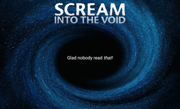 Scream Into The Void