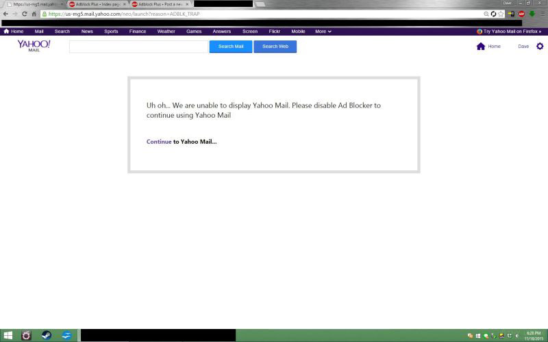 If Yahoo doesn't make enough money, Then you can't use their mail if you use adblock.