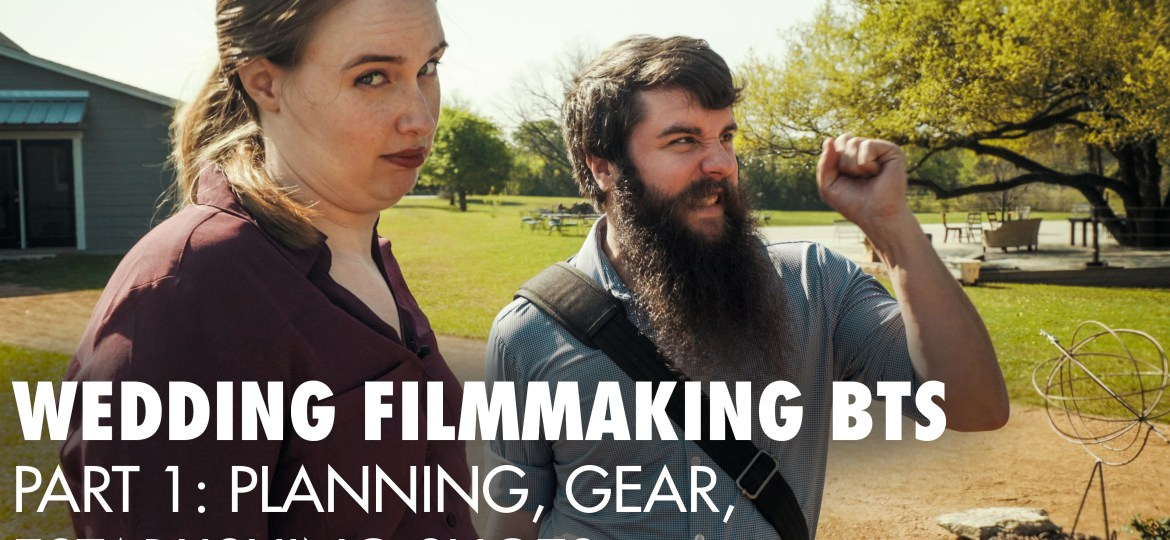 How To Film A Wedding: Behind The Scenes of Noah & Mal | Planning, Gear, Establishing Shots (Part 1)