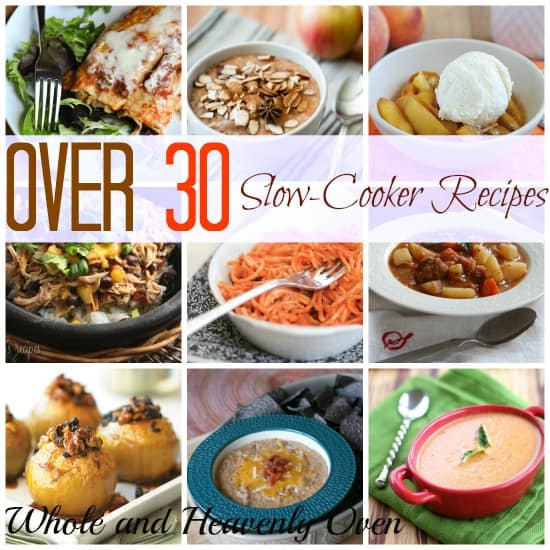 Over 30 (Time-Saving!) Slow-Cooker Recipes