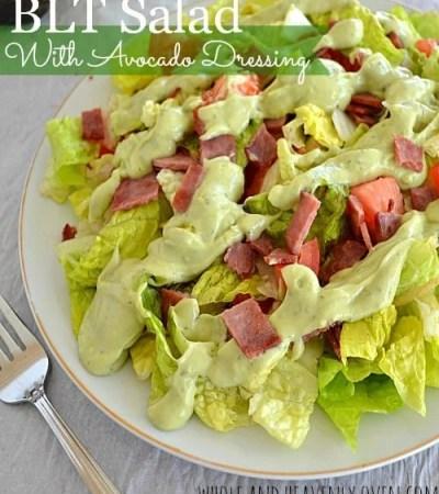 BLT Salad With Avocado Dressing | wholeandheavenlyoven.com