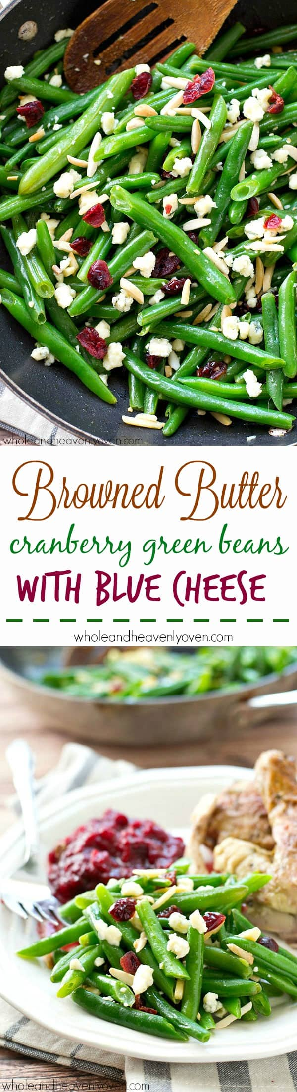 These holiday-style browned butter cranberry green beans are a breeze to throw together and the flavor combination is absolutely heavenly! @WholeHeavenly