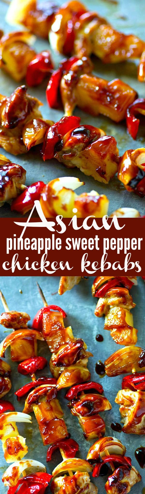 These pineapple sweet pepper chicken kebabs are the ultimate kebab to throw on the grill! A homemade Asian sauce brushed on top makes them burst with flavor.