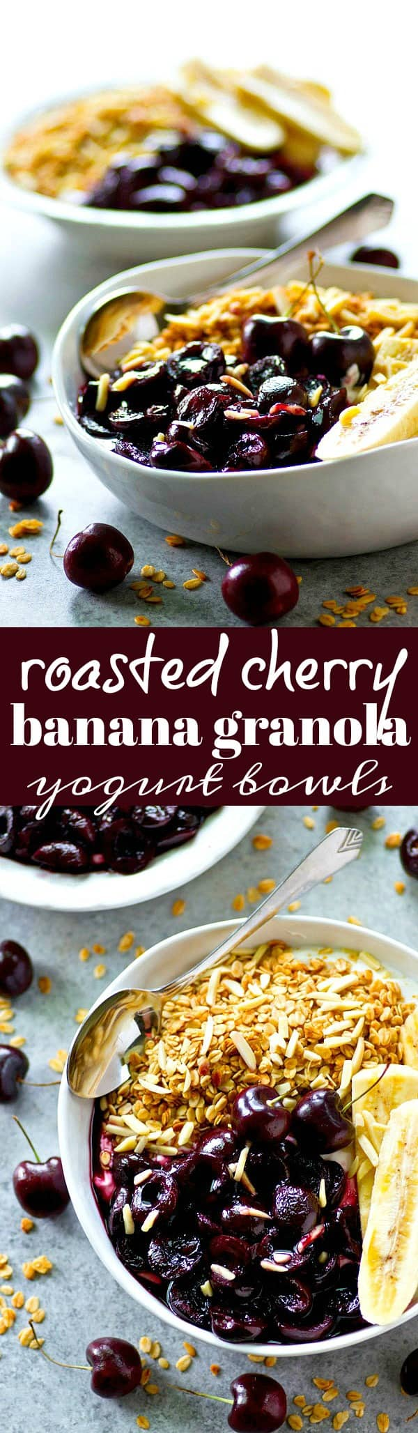 Juicy roasted cherries and sliced bananas are the ultimate breakfast combo in these granola yogurt bowls! Fast and nutritious for a busy morning breakfast.