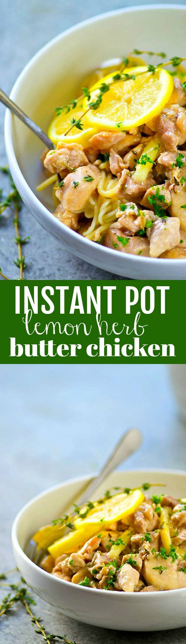 Incredibly flavorful, fall-apart tender lemon herb butter chicken is made in MINUTES in the instant pot and so good piled over hot noodles or rice!