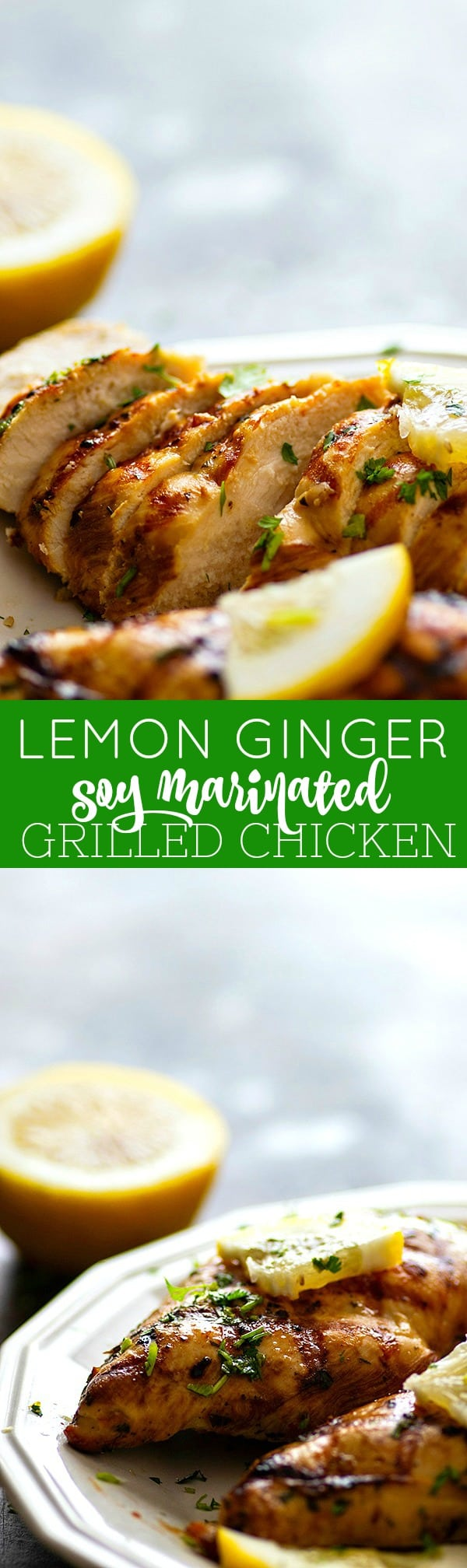 Marinated for hours in a flavorful lemon ginger soy sauce and then grilled to perfection, this lemon ginger soy marinated grilled chicken is SO insanely juicy it'll quickly become a grill favorite!