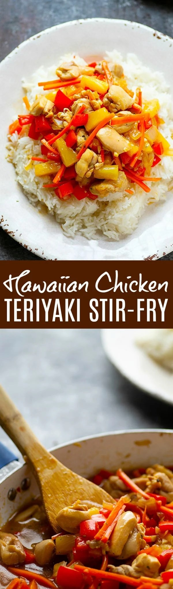 Hawaiian Chicken Teriyaki Stir-Fry - Packed with sweet tropical teriyaki flavors and made in less than an hour, this Hawaiian chicken teriyaki stir-fry will quickly become a permanent dinner item!