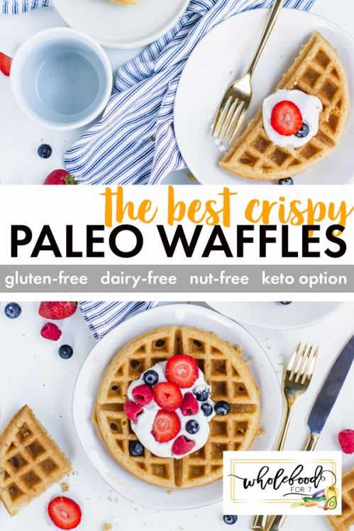 Paleo Waffles - Gluten-free, dairy-free, nut-free. Crispy and a huge hit with the kids!
