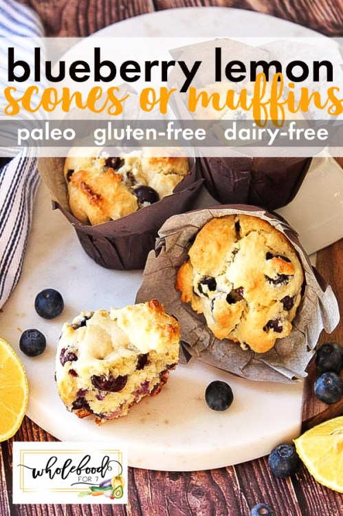Paleo Blueberry Lemon Scones or Muffins - easy muffins with simple ingredients and no refined sugar. Great for breakfasts or lunch boxes!