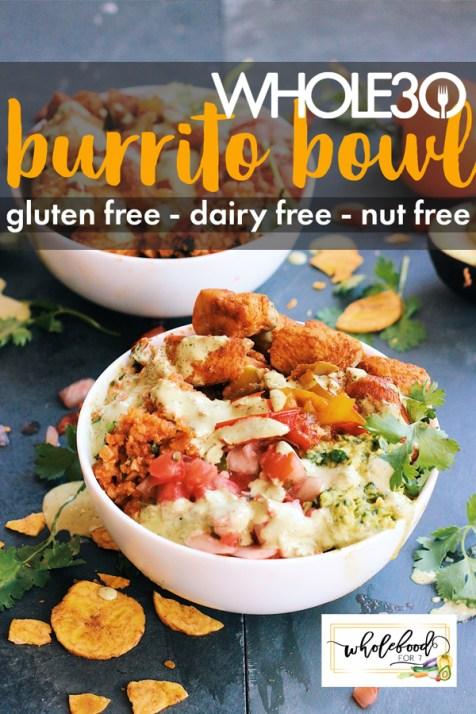Whole30 Burrito Bowl - Paleo, Keto, gluten-free, dairy-free, nut-free that is always a hit!