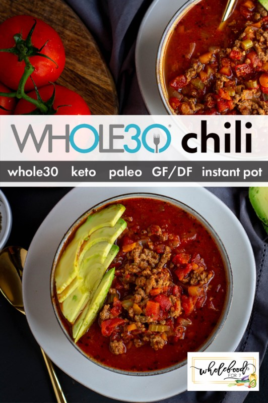 Whole30 Chili - Paleo, Keto, gluten-free, dairy-free, instant pot or stove, EASY!