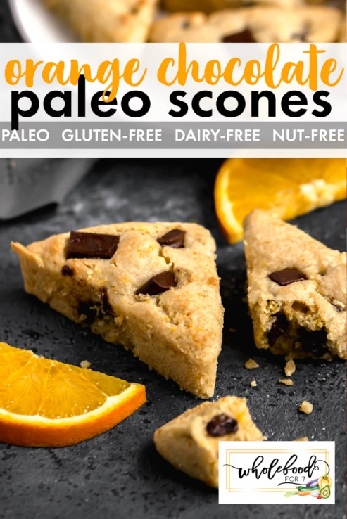 Paleo Orange Chocolate Scones - Gluten-free, dairy-free, with nut-free option. Easy and delicious!