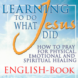 Wholeness Ministries – Learning To Do What Jesus Did
